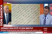 Diyanet İşleri Başkanı Görmez'den FETÖ'ye skandal mektup!