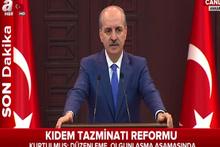 Hükümet Sözcüsü Numan Kurtulmuş'un basın açıklaması