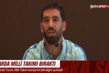 Arda Turan açıkladı Milli Takımı bıraktı!