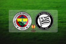 Fenerbahçe - Sturm Graz maçı saat kaçta?