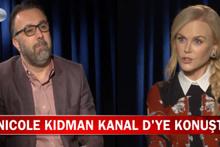 Nicole Kidman Türkiye'yi öve öve bitiremedi
