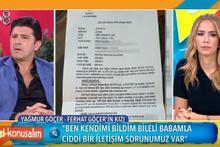 Yağmur Göçer babası Ferhat Göçer'e ateş püskürdü!