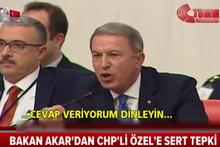Hulusi Akar'dan CHP'li Özel'e: Kafanızda tabanca varken