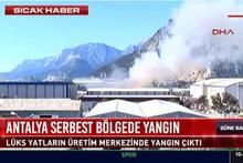 Antalya'da lüks yatların üretildiği merkezde büyük yangın