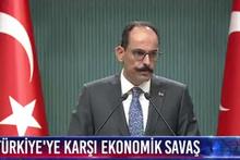 İbrahim Kalın'dan dolar açıklaması! Dalgalanmanın Türkiye ekonomisiyle bir ilgisi yok