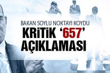 657 değişecek mi Bakan Soylu'dan Flaş açıklama