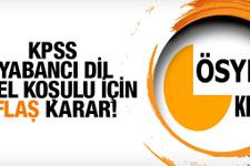 KPSS'de yabancı dil özel koşulu için flaş karar!