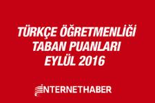 Türkçe öğretmenliği taban puanları 2016 MEB