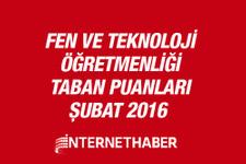 Fen ve Teknoloji öğretmenliği taban puanları 2016 MEB