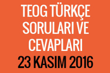 TEOG Türkçe soruları 23 Kasım 2016 cevap anahtarları EBA