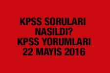KPSS yorumları KPSS soruları nasıldı 22 Mayıs 2016