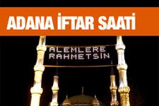 Adana iftar vakti akşam ve sabah ezanı saatleri