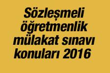 Sözleşmeli öğretmenlik sözlü sınavı (mülakat) konuları 2016