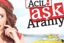 Acil Aşk Aranıyor dizisi final mi yapıyor?