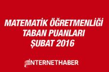 Matematik öğretmenliği taban puanları 2016 MEB