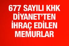 677 sayılı KHK Diyanet'ten ihraç edilen memurlar liste