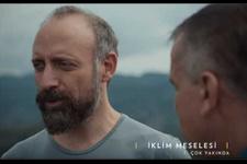 Halit Ergenç ve Serenay Sarıkaya'lı iklim belgeseli