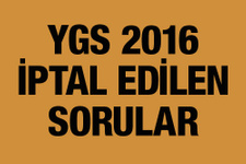 YGS hangi sorular iptal edildi 2016?