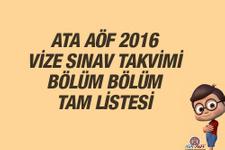 ATA AÖF vize sınav tarihleri bölüm bölüm tam liste 2016