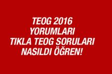 TEOG soruları nasıldı sınav yorumları 27 Nisan 2016