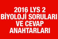 LYS Biyoloji soruları ve cevapları 2016 ÖSYM ais
