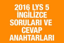 LYS İngilizce soruları ve cevapları 2016 ÖSYM ais