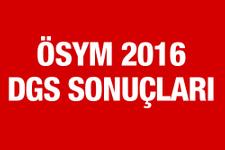 DGS sonuçları 2016 açıklandı mı ÖSYM sorgulama