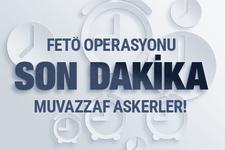 Ankara'da FETÖ operasyonu! Çok sayıda asker gözaltında!