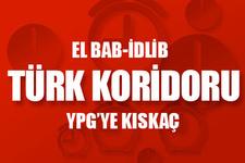 'Türkiye Koridoru' kuruluyor! YPG'nin bağlantısı koparılacak!