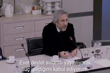 Can Dündar devlet sırlarını yayınladığını kabul etti