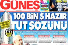 Güneş gazetesi Kılıçdaroğlu'na 100 bin dolar önerdi