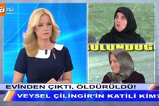 Müge Anlı Veysel Çilingir'in katili kim eşi hakkında bomba iddia