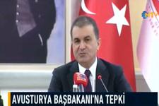 Avusturya Başbakanı'nın çağrısına Türkiye'den sert yanıt!