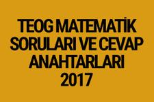 TEOG Matematik soruları 26 Nisan 2017 cevap anahtarları EBA