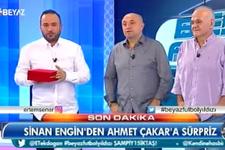 Sinan Engin'den Ahmet Çakar'a sürpriz