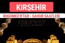 Kırşehir iftar vakti 2017 sahur ezan imsak saatleri