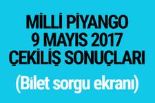 Milli Piyango sonuçları bilet sorgulama 9 Mayıs 2017 çekilişi