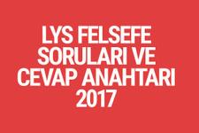 LYS Felsefe soruları ve cevapları 2017 ÖSYM ais