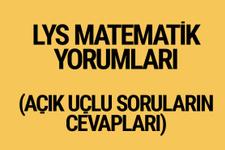 2017 LYS Matematik yorumları açık uçlu soruların yanıtları