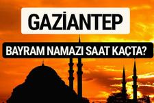 Gaziantep bayram namazı saat kaçta 2017 saati