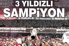Şampiyon Beşiktaş için atılan gazete manşetleri