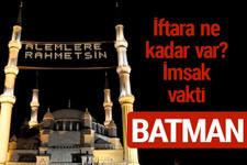 Batman iftar saatleri 2017 sahur ezan imsak vakti