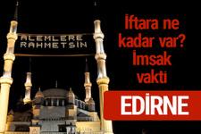 Edirne iftar saatleri 2017 sahur ezan imsak vakti