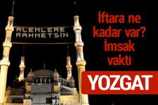 Yozgat iftar saatleri 2017 sahur ezan imsak vakti
