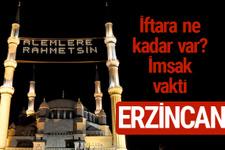 Erzincan iftar saatleri 2017 sahur ezan imsak vakti
