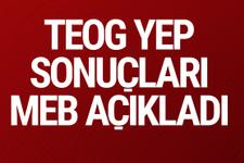 TEOG YEP sonuçları MEB tarihi açıkladı