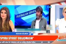 Rıdvan Dilmen'in Erdoğan ve Atatürk isyanı