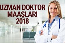 Uzman doktor maaşları 2018 enflasyon zammı memur maaş listesi
