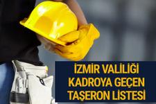 Kadroya geçen taşeron işçiler isim isim liste - İzmir Valiliği