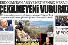Gazete manşetlerinde Erdoğan'ın ABD'ye Menbiç resti var